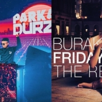 Parkah & Durzo, remix per Burak Yeter - Friday Night e Timmy Trumpet - Cold
