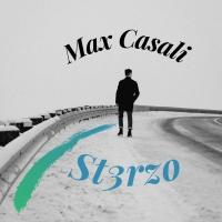 St3rzo è il nuovo disco del cantautore romano Max Casali.