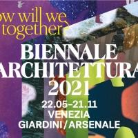 LA BIENNALE DI ARCHITETTURA 2021 ED IL PADIGLIONE ITALIA