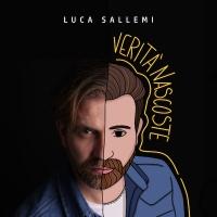 "Luca Sallemi ""Verità Nascoste"""