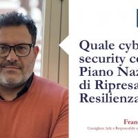Quale cyber security con il Piano Nazionale di Ripresa e Resilienza?
