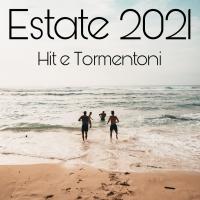 Tormentoni estivi estate 2021, le migliori playlist