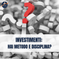 Investimenti: hai metodo e disciplina?