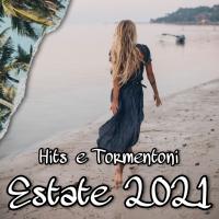Hits e tormentoni estate 2021. Le migliori playlist