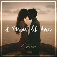Creer, El manual del amor