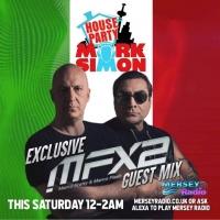 MFX2 (Marco Fratty & Marco Flash), dj set per House Party su Mersey Radio Uk… e il 25 giugno 2021 ecco