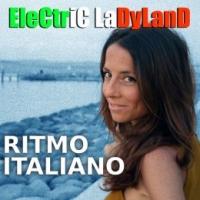 """ELECTRIC LADYLAND """"Ritmo italiano"""" è il nuovo singolo dalle sonorità elettro-pop della band milanese"""