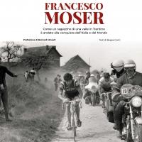 Francesco Moser ha compiuto 70 anni. Alla vita e alla storia di quest'uomo è stato dedicato il libro