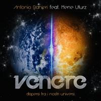 Venere online il nuovo singolo di Antonio Ranieri feat. Mene Uturz