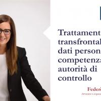 Trattamento transfrontaliero di dati personali: la competenza delle autorità di controllo