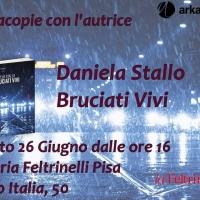 Firmacopie per l'autrice Daniela Stallo alla Libreria Feltrinelli Pisa sabato 26 giugno