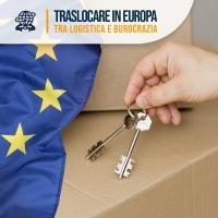 Traslocare in Europa: tra logistica e burocrazia