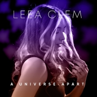 Leea Clem, A Universe Apart