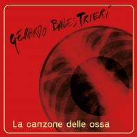 """Gerardo Balestrieri - """"LA CANZONE DELLE OSSA"""""""