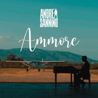 """""""Ammore"""" il nuovo singolo di Andrea Sannino fuori dal 28 giugno, giorno del sesto anniversario dal lancio di """"Abbracciame"""""""
