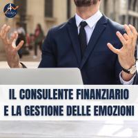Il consulente finanziario e la gestione delle emozioni