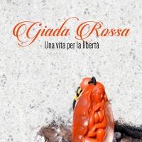 """""""Giada Rossa - Una vita per la libertà"""": il romanzo-verità e di denuncia della scrittrice Fiori Picco"""