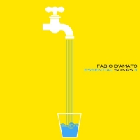 Fabio D'Amato il nuovo album Essential Songs 3