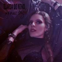 """""""My Music Tonight"""" è il nuovo singolo di Ilaria Di Nino."""