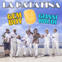 """La Patatina"" dei Gem Boy e Gianni Drudi."