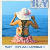 Mare (Supersensazionale): è online il singolo estivo d'esordio della giovanissima 1LY