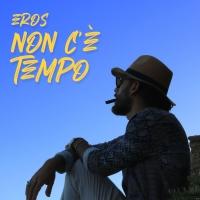Dal 16 luglio esce il nuovo singolo di Eros