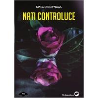 """È uscito il nuovo thriller di Giada Strapparava, """"Nati controluce"""""""