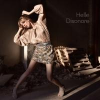 """HELLE """"Disonore"""" è il nuovo album della cantautrice e produttrice bolognese che segna la sua rinascita"""