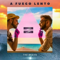 """The Bravo ,""""A fuego lento"""