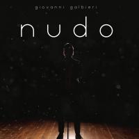 """Giovanni Galbieri è """"Nudo"""". Il nuovo singolo dell'atleta cantautore è da oggi negli store digitali."""