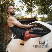 Autoscontro: il nuovo singolo indie del cantautore Blallo