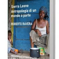 """È arrivato in libreria """"Sierra Leone. Antropologia di un mondo a parte"""""""