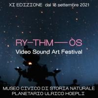 RYTHMÓS | XI EDIZIONE VIDEO SOUND ART FESTIVAL