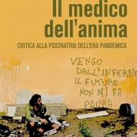 """Massimo Lanzaro presenta il saggio """"Il medico dell'anima - Critica alla psichiatria dell'era pandemica"""""""