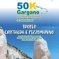 Il 26 settembre 2021 avrà luogo la I^ 50 Km Ultramaratona del Gargano