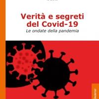 Verità e Segreti del Covid-19: prima presentazione del libro a Bologna