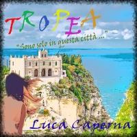 Tropea, il singolo di fine estate del cantautore Luca Caperna.