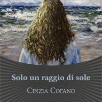 """Cinzia Cofano presenta il romanzo """"Solo un raggio di sole"""""""