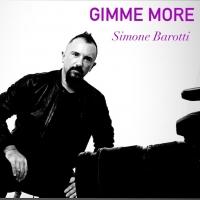Simone Barotti pubblica di nascosto su youtube il video del suo nuovo singolo in uscita il 24 Settembre! Si intitola GIMME MORE e noi ve lo facciamo vedere!