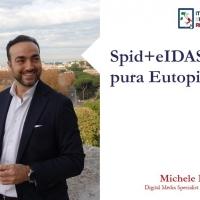 Spid+eIDAS = pura Eutopia!