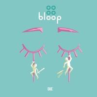 I Bloop pubblicano il nuovo singolo