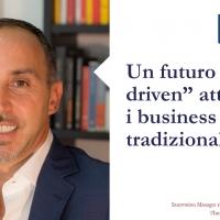 """Un futuro """"data driven"""" attende i business tradizionali"""