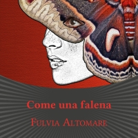 """Fulvia Altomare presenta il romanzo """"Come una falena"""""""