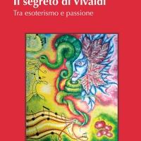 """""""Il segreto di Vivaldi"""" di Luciano Varnadi Ceriello"""