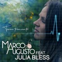"""MARCO AUGUSTO feat. Julia Bless: """"Terra tremante"""" è il nuovo singolo del cantautore italo tedesco che affronta la crisi climatica dialogando intensamente con madre terra."""