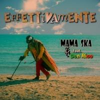 Mama Ska & Don Rico (Sud Sound System): Dal 9 Ottobre Fuori il nuovo singolo
