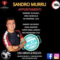 Per Sandro Murru Kortezman tornano le cene animate e musicate: il 15/10 Sa Pampada (CA), il 16/10 Corte degli Aranci - Decimomannu (CA)