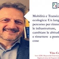 Mobilità e Transizione ecologica: Un lungo percorso per rinnovare le infrastrutture, cambiare le abitudini e rimettere a posto le cose