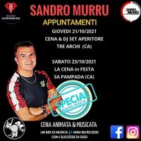 Per Sandro Murru Kortezman... il weekend comincia prima!  21/10 all'Aperitore - Tre Archi (CA) + 23/10 La Cena in Festa - Sa Pampada (CA)