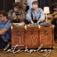 """Disponibile in radio """"late apology"""", il nuovo singolo di OLIVER"""
